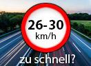 Überschreitung der Höchstgeschwindigkeit außerorts LKW um 26 - 30 Km/h